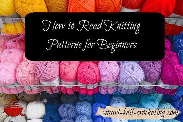 How to read knitting patterns for beginners